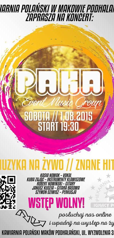 Koncert zespołu PAKA - Kawiarnia Polański (Maków Podhalański, 01. 08. 2015r.)