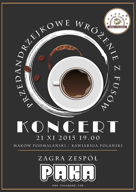 Paka Zespół - Przeandrzejkowe Wróżenie z Fusów / koncert